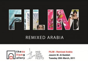 Sultan Gallery: Filim-Remixed Arabia