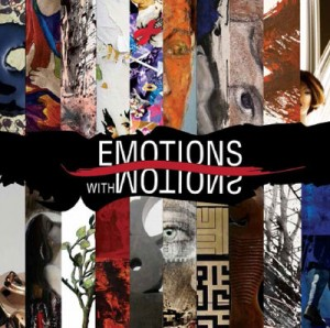 A group artists exhibition: Emotions with motions