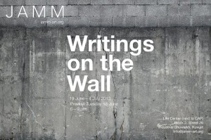 JAMM Art Gallery: Writings on the Wall