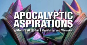 "American University of Kuwait: Lecture ""Apocalyptic Aspirations"" by Monira Al Qadiri"