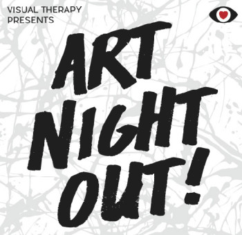 Contemporary Art Platform: Art Night Out ! by Visual Therapy